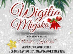 "Miejska Wigilia ""Polska Kolęda"""