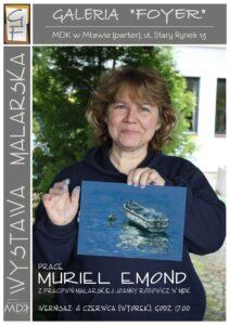 Talent zza oceanu – prace Muriel Emond w Galerii Foyer