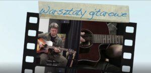 Warsztaty gitarowe – lekcja 1