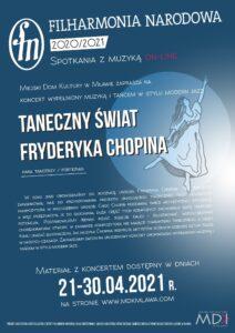 """Koncert online """"Taneczny świat Fryderyka Chopina"""""""
