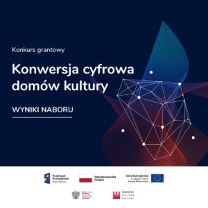 Miejski Dom Kultury otrzyma 107400 zł na ucyfrowienie działań statutowych