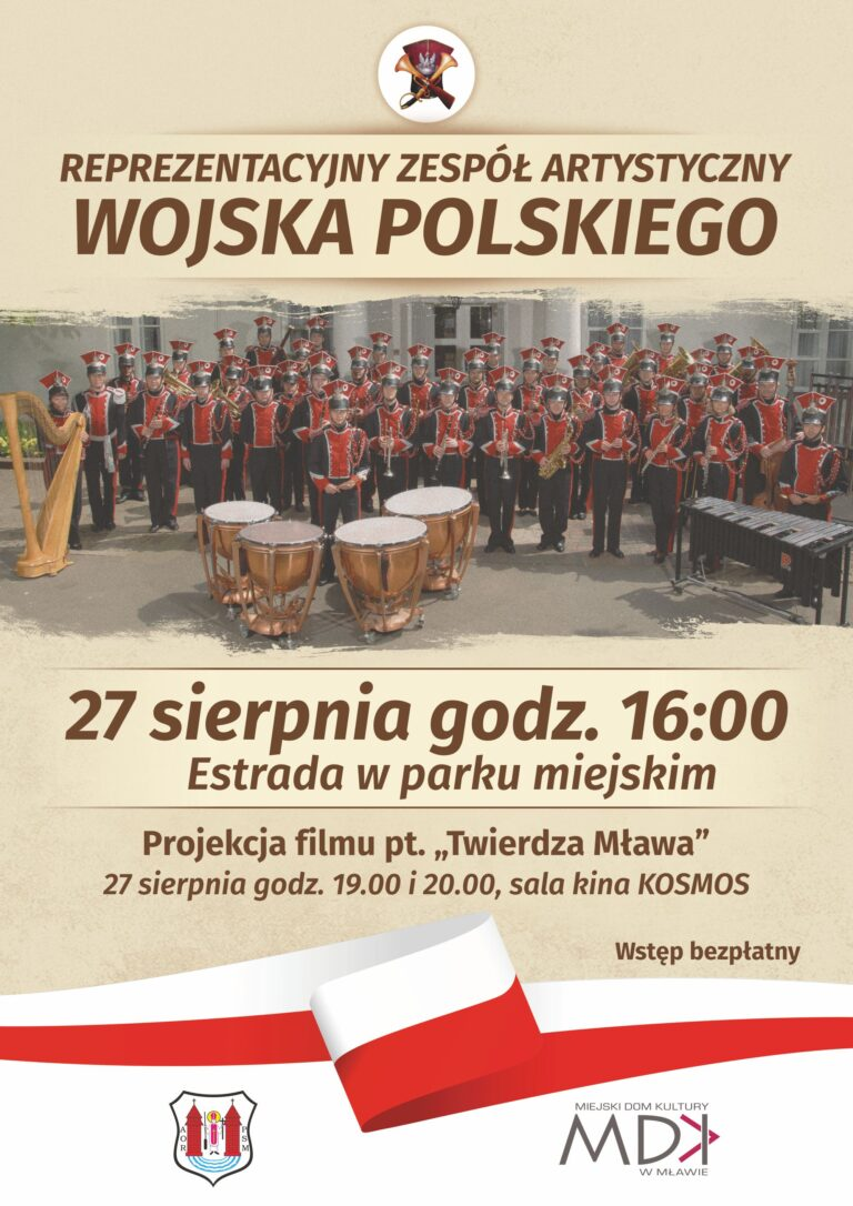 Koncert Reprezentacyjnego Zespołu Artystycznego Wojska Polskiego i projekcja filmu Twierdza Mława